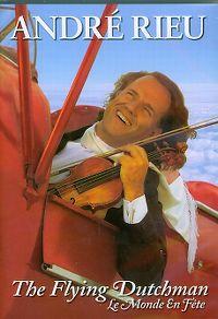 Cover André Rieu - The Flying Dutchman / Le monde en fête [DVD]
